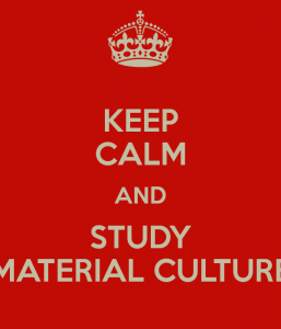 keep-calm-and-study-material-culture